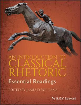 An Introduction to Classical Rhetoric (Paperback)