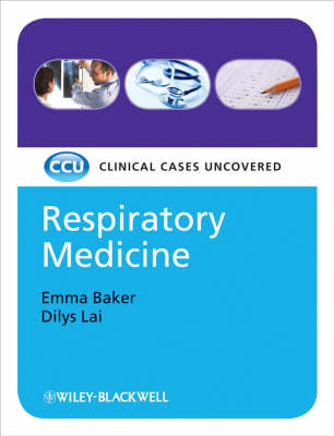 Respiratory Medicine: Clinical Cases Uncovered - Clinical Cases (Paperback)