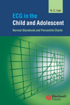ECG in the Child and Adolescent: Normal Standards and Percentile Charts (Hardback)