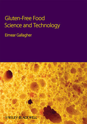 Gluten-Free Food Science and Technology (Hardback)