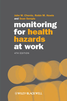 Monitoring for Health Hazards at Work 4E (Paperback)