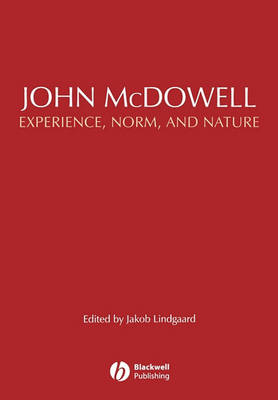 John McDowell: Experience, Norm, and Nature (Paperback)