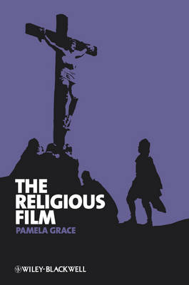 The Religious Film - New Approaches to Film Genre (Hardback)