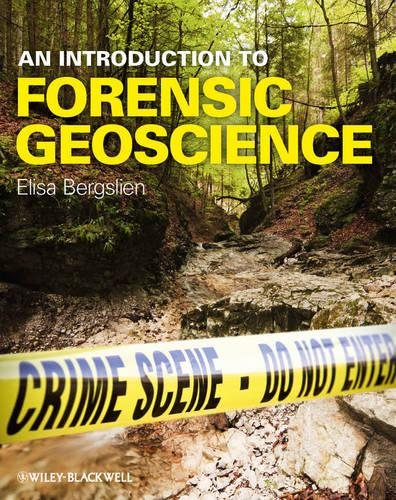 An Introduction to Forensic Geoscience (Paperback)
