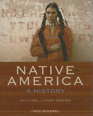 Native America - a History - Wiley Desktop Editions (Hardback)