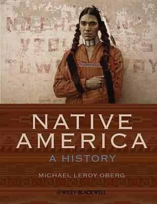 Native America - a History - Wiley Desktop Editions (Paperback)