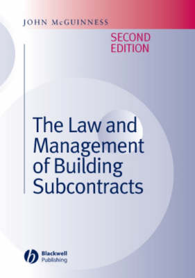 The Law and Management of Building Subcontracts (Hardback)