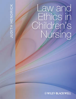 Law and Ethics in Children's Nursing (Paperback)