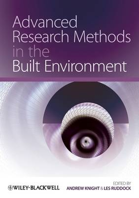 Advanced Research Methods in the Built Environment (Paperback)
