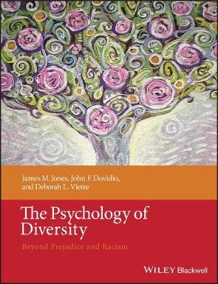 The Psychology of Diversity: Beyond Prejudice and Racism (Paperback)