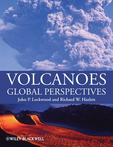 Volcanoes: Global Perspectives (Paperback)