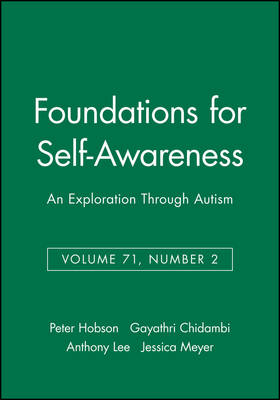 Foundations for Self-awareness: v. 71, No. 2: An Exploration Through Autism - Monographs of the Society for Research in Child Development (Paperback)