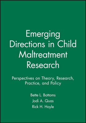 Emerging Directions in Child Maltreatment Research 2006: Perspectives on Theory, Research, Practice, and Policy - Journal of Social Issues (JOSI) 62, No. 4 (Paperback)