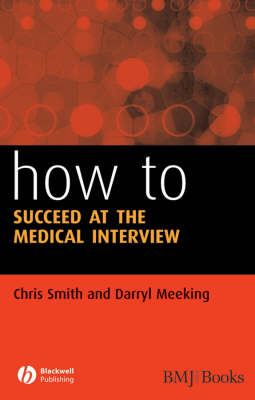 How to Succeed at the Medical Interview - How - How to (Paperback)