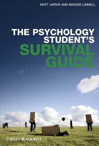 The Psychology Student's Survival Guide (Hardback)
