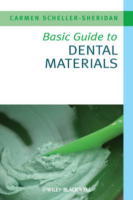 Basic Guide to Dental Materials - Basic Guide Dentistry Series (Paperback)