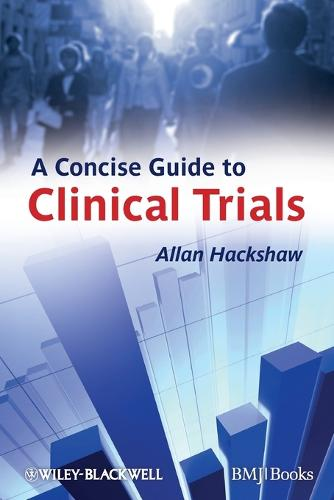 A Concise Guide to Clinical Trials (Paperback)
