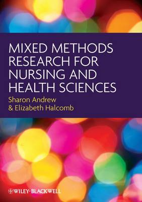 Mixed Methods Research for Nursing and the Health Sciences (Paperback)