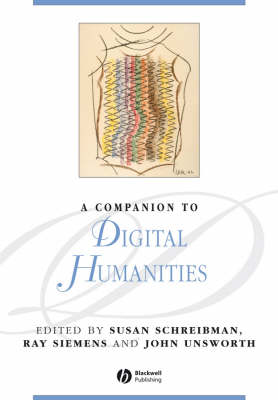 A Companion to Digital Humanities - Blackwell Companions to Literature and Culture (Paperback)