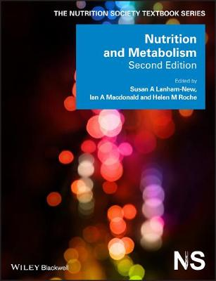 Nutrition and Metabolism - The Nutrition Society Textbook (Paperback)