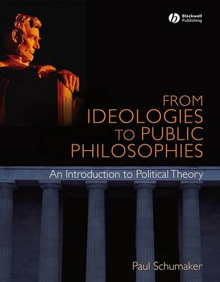 From Ideologies to Public Philosophies (Paperback)