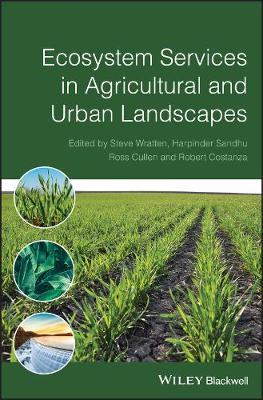 Ecosystem Services in Agricultural and Urban Landscapes (Hardback)
