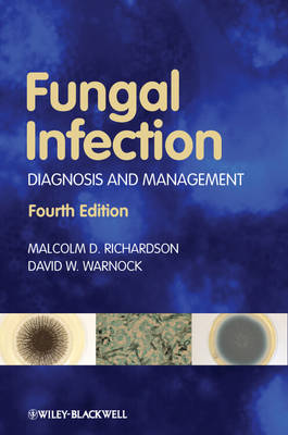 Fungal Infection: Diagnosis and Management (Paperback)