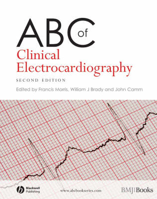 ABC of Clinical Electrocardiography - ABC Series (Paperback)