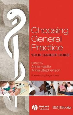 Choosing General Practice: Your Career Guide (Paperback)