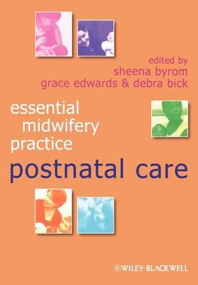 Essential Midwifery Practice - Postnatal Care - Essential Midwifery Practice (Paperback)