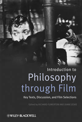Introducing Philosophy Through Film: Key Texts, Discussion, and Film Selections (Hardback)
