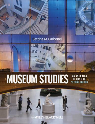 Museum Studies: An Anthology of Contexts (Paperback)