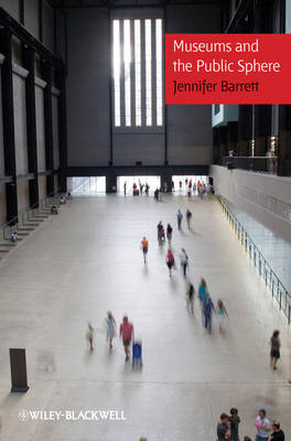Museums and the Public Sphere (Hardback)