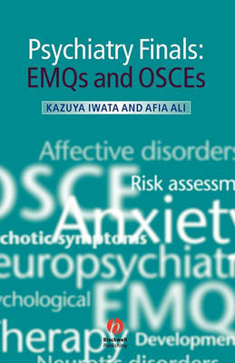 Psychiatry Finals: EMQs and OSCES (Paperback)