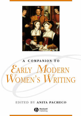 A Companion to Early Modern Women's Writing (Paperback)