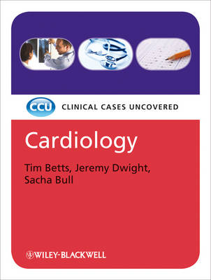 Cardiology: Clinical Cases Uncovered - Clinical Cases (Paperback)