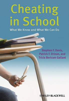 Cheating in School: What We Know and What We Can Do (Paperback)
