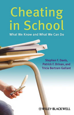 Cheating in School: What We Know and What We Can Do (Hardback)