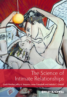 The Science of Intimate Relationships (Paperback)