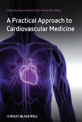 A Practical Approach to Cardiovascular Medicine (Paperback)