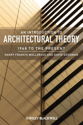An Introduction to Architectural Theory: 1968 to the Present (Paperback)