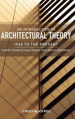 An Introduction to Architectural Theory: 1968 to the Present (Hardback)