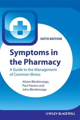 Symptoms in the Pharmacy: A Guide to the Management of Common Illness (Paperback)