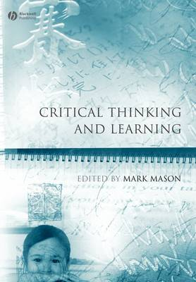 Critical Thinking and Learning - Educational Philosophy and Theory Special Issues (Paperback)