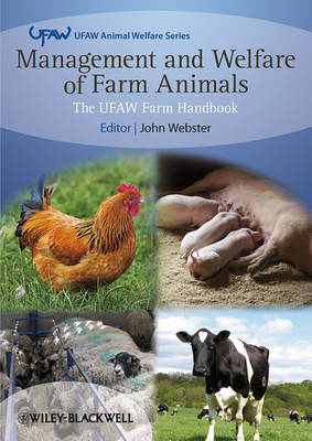 Management and Welfare of Farm Animals - the Ufaw Farm Handbook 5E - UFAW Animal Welfare (Paperback)