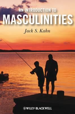 An Introduction to Masculinities (Hardback)