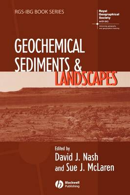 Geochemical Sediments and Landscapes - RGS-IBG Book Series (Paperback)