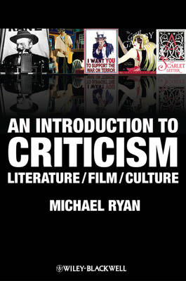 An Introduction to Criticism: Literature/Film/Culture (Hardback)