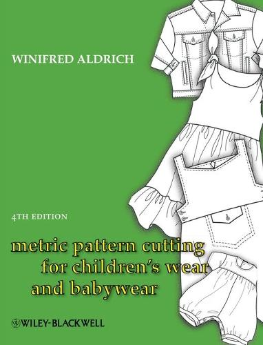Metric Pattern Cutting for Children's Wear and Babywear (Hardback)