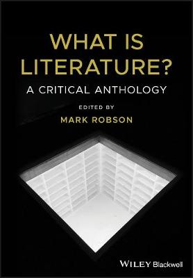 What is Literature?: An Anthology of Criticism and Theory (Paperback)
